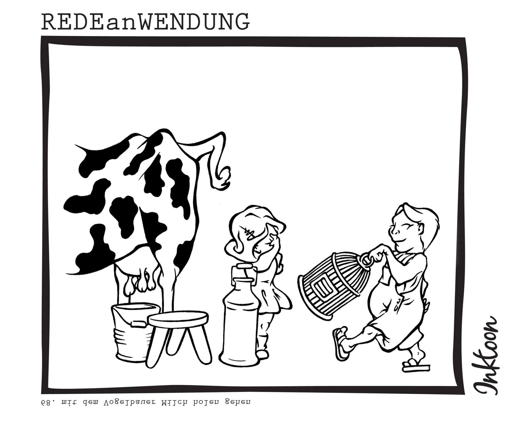 mit dem Vogelbauer Milch holen gehen abmühen Arbeit umsonst vergeblich Redewendung Redeanwendung Bilderrätsel toon inktoon Illustration Grafik Sprichwort Bild